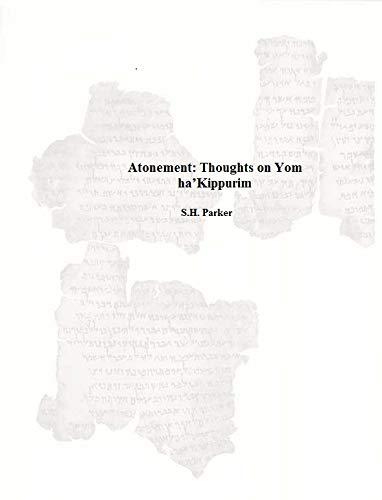 Atonement: Thoughts on Yom ha'Kippurim (English Edition)