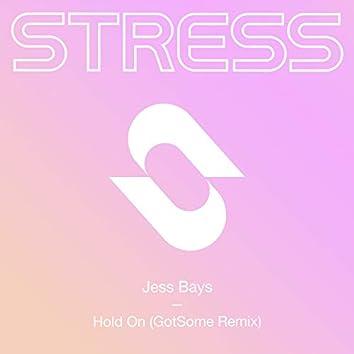 Hold On (GotSome Remix)