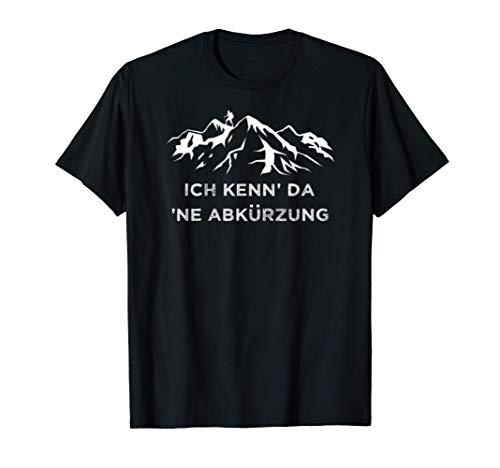 Ich Kenn Da Ne Abkürzunger Wander T-Shirt