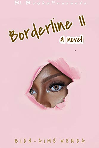 Borderline II: a novel (Borderline Series Book 2)