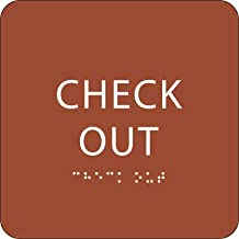 Burnt Sienna ADA Check Out Sign with Braille – Made from Durable Acrylic and Ready to Mount