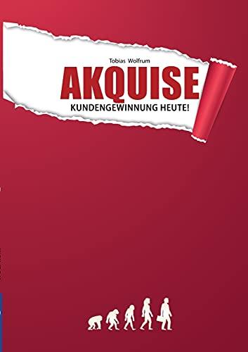 Akquise - Kundengewinnung heute!
