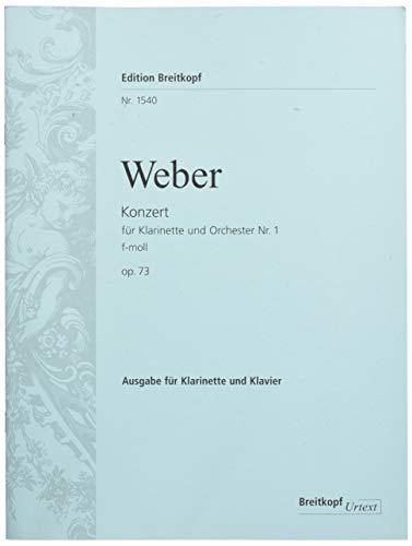 Klarinettenkonzert Nr. 1 f-moll op. 73 Breitkopf Urtext - Ausgabe für Klarinette [B] und Klavier (EB 1540)