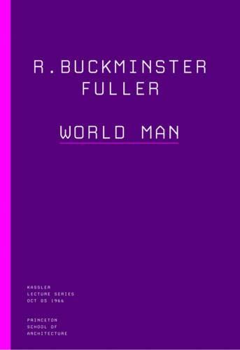 ر. بكمنستر فولر: رجل العالم (محاضرات كاسلر)