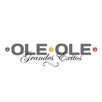 Ole Ole: Grandes Exitos