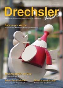 DrechslerMagazin Ausgabe 45 – Das moderne Fachmagazin für Hobby, Profi und alle Interessierten (Winter 2018)