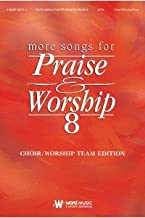 More Songs For Praise & Worship 8 Piano/Vocal/Guitar Edition