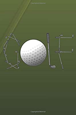Golf - Driver Clubs - 18th Hole Novelty: College Ruled Sports / Journal Sketchbook Gift - ( 6 x 9 inches - approx DIN A 5 ) - 120 Pages || Softcover