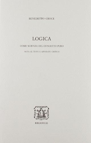Logica come scienza del concetto puro + Nota al testo e apparato critico, 2 volumi