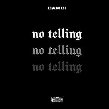 No Telling