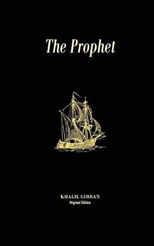 The Prophet: Original Unedited Edition