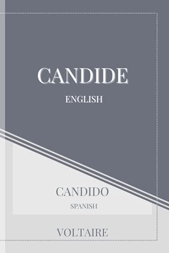 Candide: Bilingual Edition Learn English or Spanish (Inglés y español) with classical literature