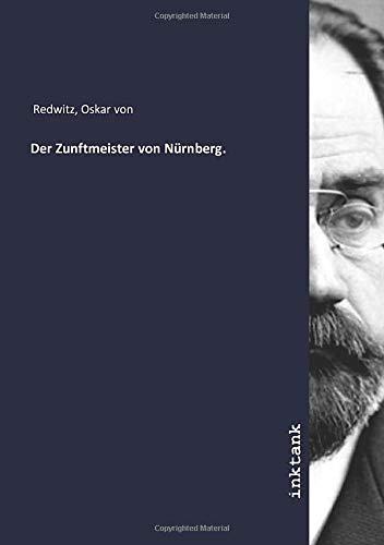 Der Zunftmeister von Nürnberg.