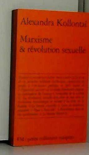 Marxisme et révolution sexuelle [ancienne édition]