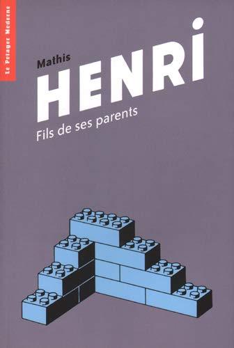 Henri : Fils de ses parents