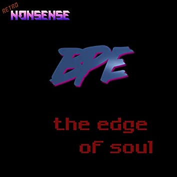 The Edge of Soul