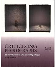 Criticizing Photographs: An Introduction to Understanding Images by Terry Barrett (1995-10-27)