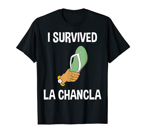 Sobreviví La Chancla Mexicana Flip Flop Hispano Español Camiseta