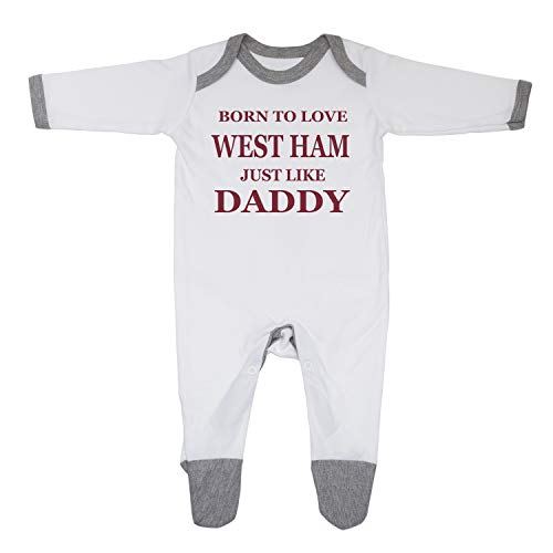 Born To Love West Ham Just Like Daddy Baby Boy Girl Sleepsuit Vest Baby Grow Made in England 100% Cotton (0-3 Months, White/Grey Trim)