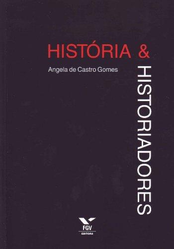 História e Historiadores