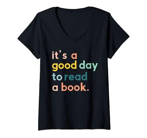 Mujer Es un buen día para leer un libro Camiseta Cuello V