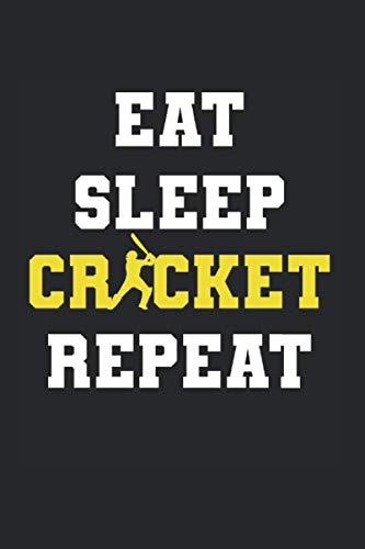 Eat Sleep Cricket Repeat | Cricket Trainings Notizen: Notizbuch A5 120 Seiten liniert
