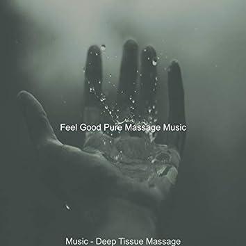 Music - Deep Tissue Massage