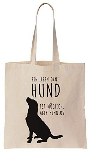 Finest Prints Ein Leben Ohne Hund Ist Möglich, Aber Sinnlos. Cotton Canvas Tote Bag