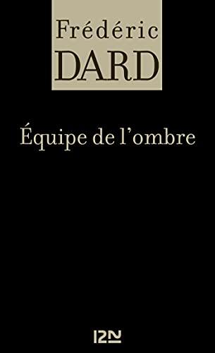 Equipe de l'ombre (French Edition)