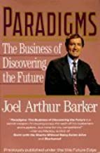 paradigms: the busines of discovering the future