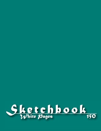 Sketchbook: 150 Pages of 8 x 11.5 inches Blank White Paper for Drawing, Graffiti or Sketching Classic Design Paperback