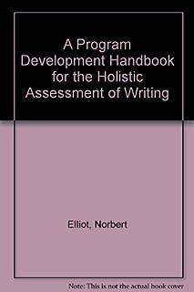 A Program Development Handbook for the Holistic Assessment of Writing