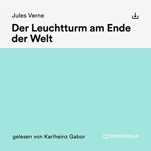 Der Leuchtturm am Ende der Welt                   By:                                                                                                                                 Jules Verne                               Narrated by:                                                                                                                                 Karlheinz Gabor                      Length: 6 hrs and 33 mins     Not rated yet     Overall 0.0