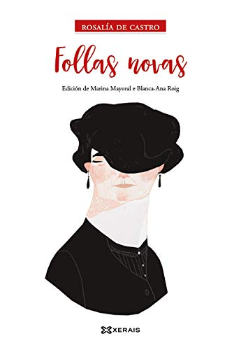 Follas novas: Edición de Marina Mayoral e Blanca - Ana Roig (EDICIÓN LITERARIA - BIBLIOTECA DAS LETRAS GALEGAS)