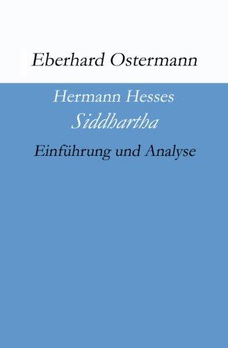 """Hermann Hesses """"Siddhartha"""": Einführung und Analyse"""
