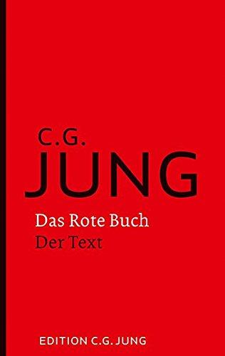 Das Rote Buch - Der Text: Herausgegeben und eingeleitet von Sonu Shamdasani. Vorwort von Ulrich Hoerni