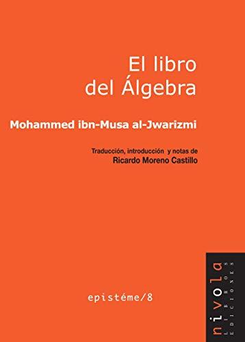 El libro del Álgebra: 8 (Epistéme)