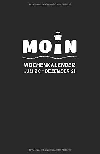 Wochen-Kalender 18 Monate 2020/2021 s/w: MOIN! Buchkalender mit Wochenübersicht, 18 Monate, Jul 20 - Dez 21, 1 Woche auf 2 Seiten, ca DIN A5, ... mit Leuchtturm (Kalender Norddeutsch, Band 4)