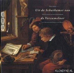 Uit de schatkamer van de verzamelaar. Hollandse zeventiende-eeuwse schilderijen uit nederlands particulier bezit