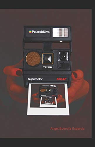 PolaroidLive: 2 (Saga La Cita)