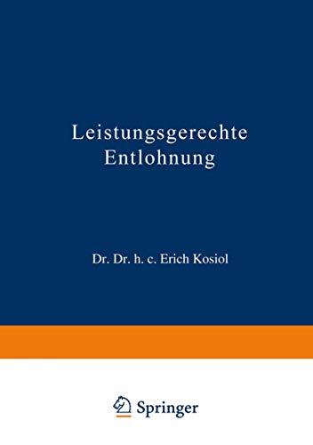Leistungsgerechte Entlohnung (German Edition)
