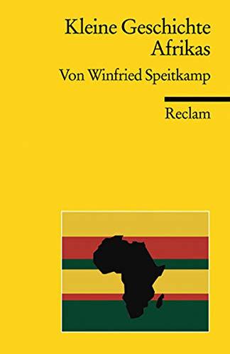 Kleine Geschichte Afrikas (Reclams Universal-Bibliothek)