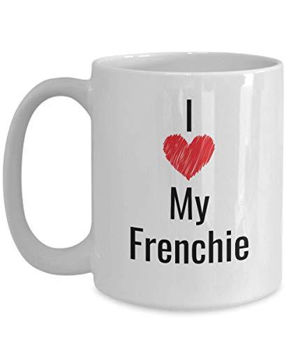 French Bulldog Gifts for Women I Love My Frenchie Tan Fawn Black White Gift Bulldogs Mini Dog