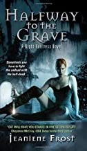 Halfway to the Grave (Night Huntress, Book 1) Publisher: Avon