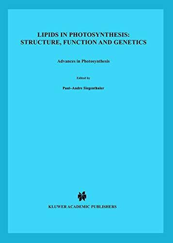 Lipids in Photosynthesis: Structure, Function and Genetics (Advances in Photosynthesis and Respiration (6), Band 6)