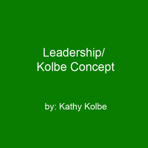 Leadership/Kolbe Concept audiobook cover art