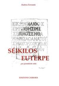 Ferrante, Andrea: Seikilos Euterpe Klavier