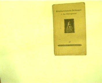 Mittelhochdeutsche Dichtungen: I.: Das Nibelungenlied, Schöninghs Textausgabe Nr. 98,
