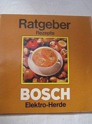 Ratgeber Rezepte von Bosch Elektro-Herde