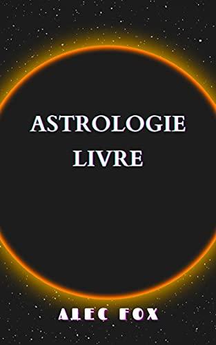 Couverture du livre ASTROLOGIE LIVRE